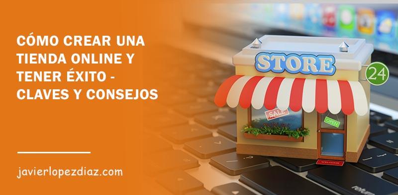 como crear una tienda online de éxito