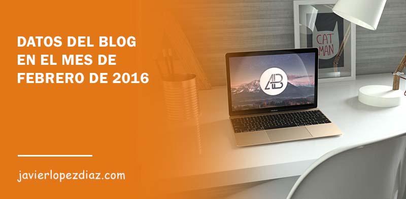 Datos del blog en el mes de Febrero de 2016